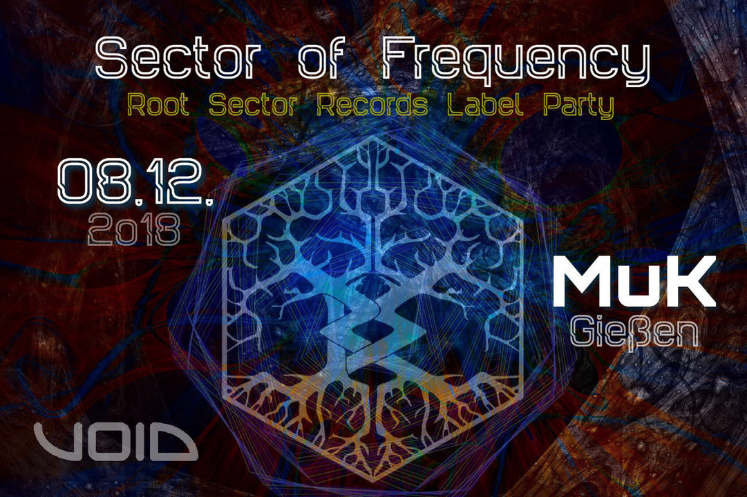 Sector of Frequency ..::Root Sector Rec. Label Party::.. 8 Dec '18, 22:00