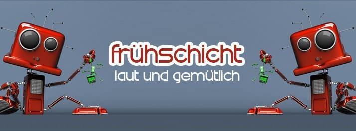 Party Flyer Frühschicht mit Dean Vigus & Co. 9 Dec '18, 08:00