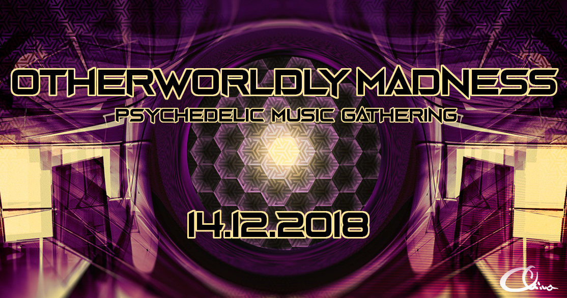 Party Flyer Otherworldly Madness 14 Dec '18, 23:00