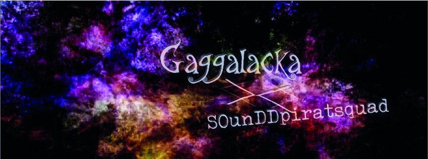 Party Flyer Gaggalacka meets sOunDDpiratesquad 15 Dec '18, 23:00