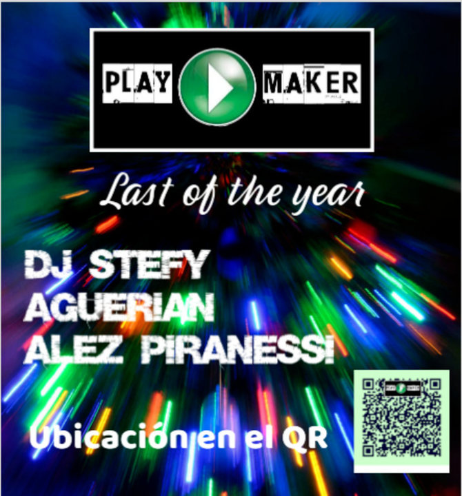 PLAYMAKERS LAST OF THE YEAR 15 Dec '18, 23:00