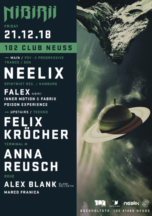 Party Flyer Neelix / Felix Kröcher, Anna Reusch at Nibirii 102 Club Neuss 21 Dec '18, 23:00