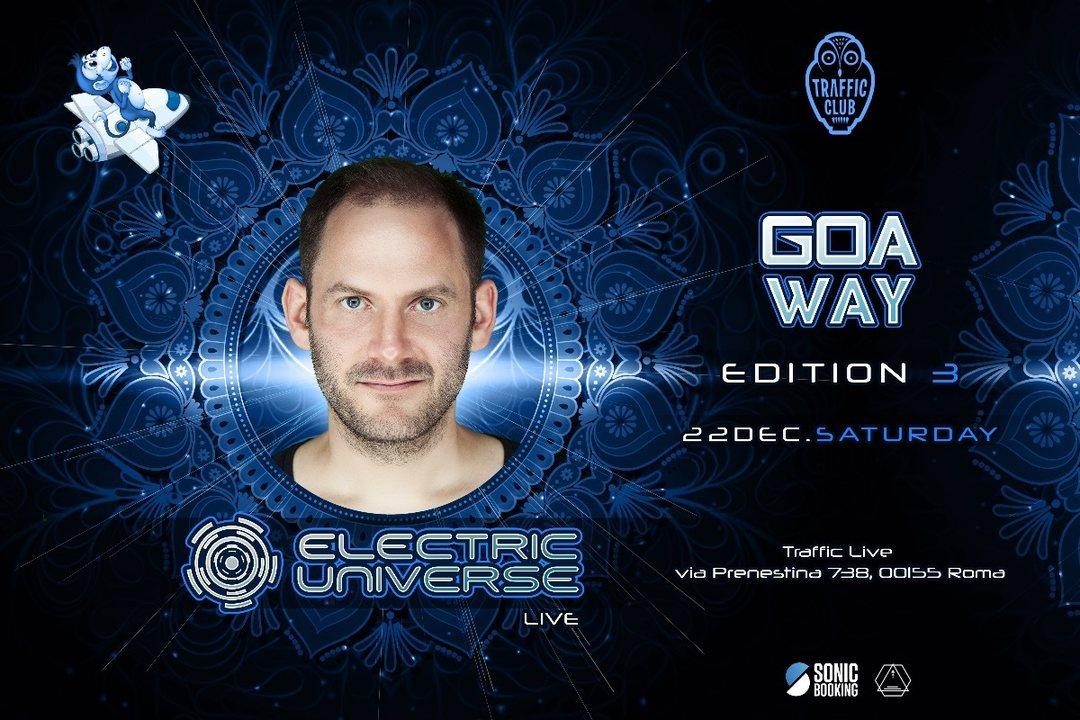 Party Flyer Goa Way-Electric Universe Live 22 Dec '18, 23:00