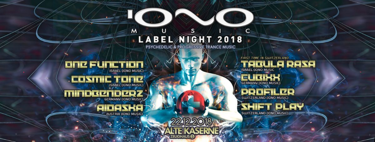 IONO MUSIC Label Night 2018 *Alte Kaserne Zürich* 22 Dec '18, 23:00