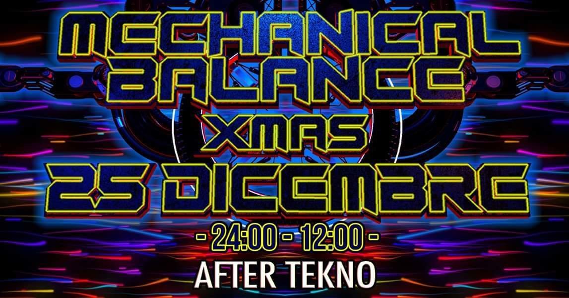 Party Flyer Mechanical Balance xmas 12h After tekno 25 Dec '18, 23:30