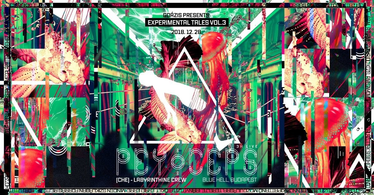 Party Flyer Goázis presents: Experimental Tales vol. 3 w/ Peyoceps (CHE) 28 Dec '18, 22:00