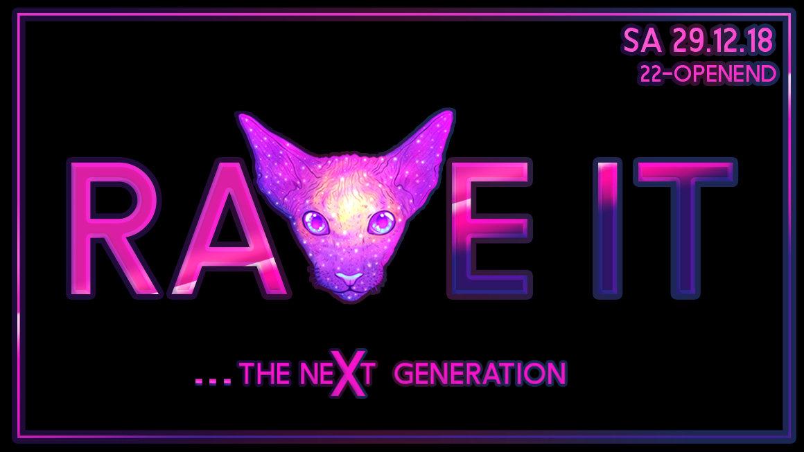 Party Flyer Rave It - The Next Generation 29 Dec '18, 22:00