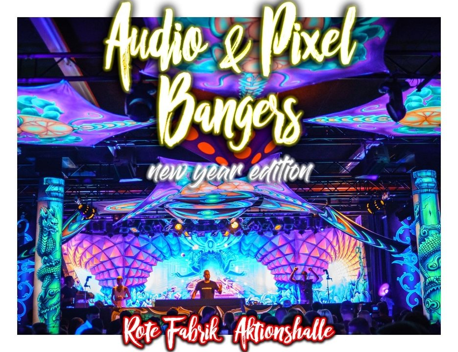Party Flyer Audio & Pixel Bangers New Year Edition 31 Dec '18, 22:00