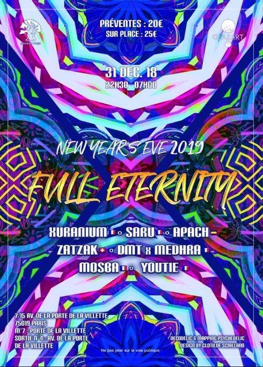 Party Flyer Full Eternity ॐ Oréades 31 Dec '18, 22:30