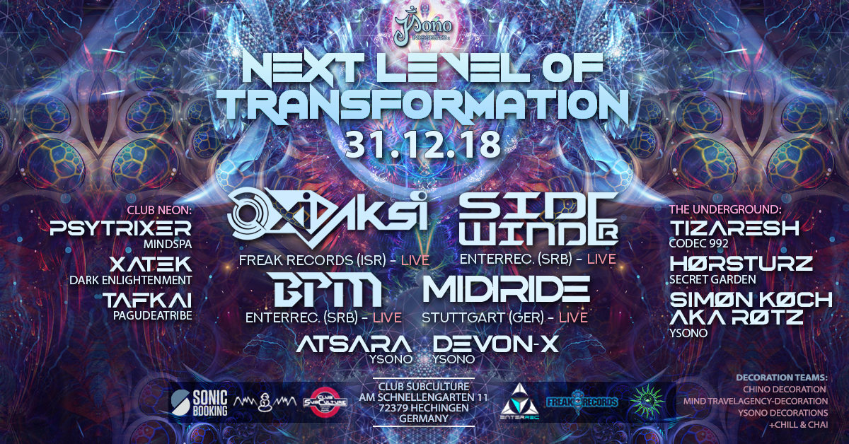 Party Flyer Next Level of Transformation LIVE with Oxidaksi SideWinder BPM 31 Dec '18, 22:00