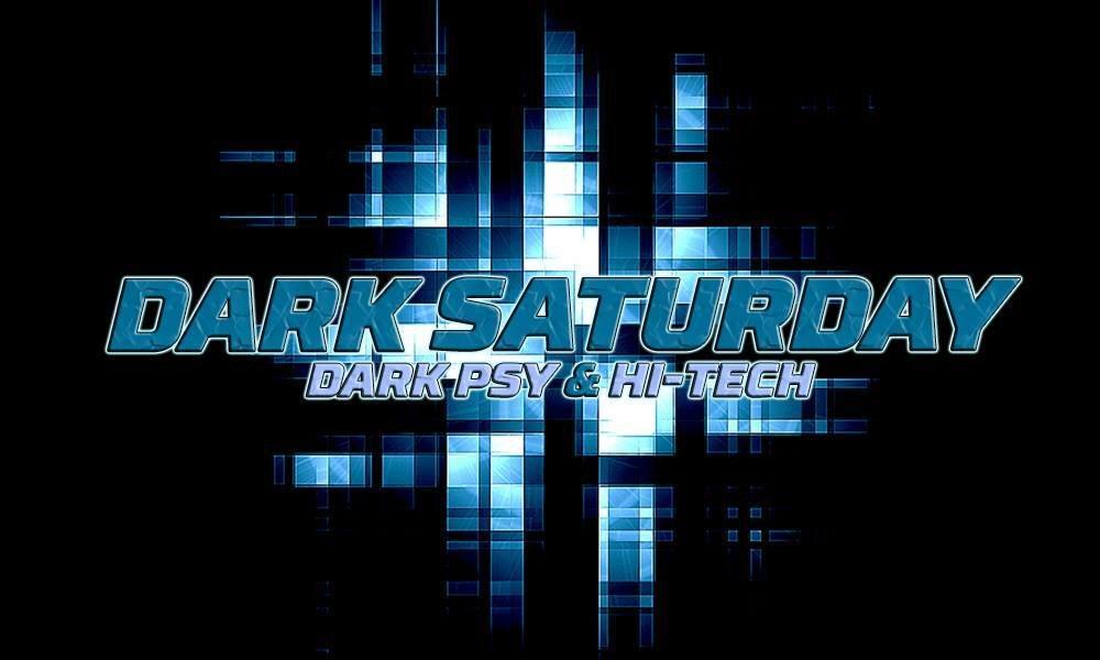 Party Flyer Dark Saturday (Dark Psy / Hi-tech) at VOID Club, Berlin 5 Jan '19, 23:00