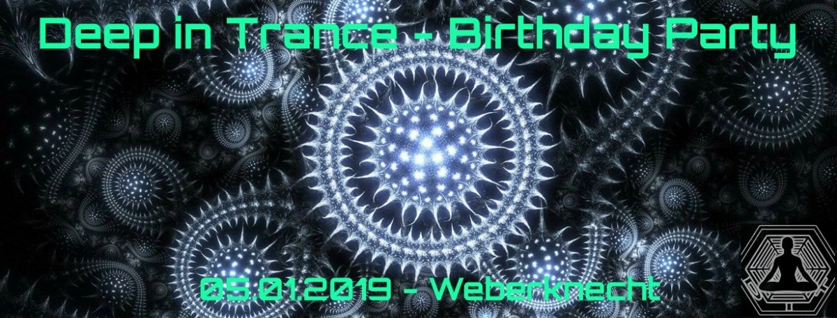 Party Flyer Deep in Trance - Birthday Party 5 Jan '19, 22:30