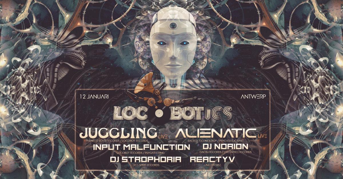 Party Flyer LOCOBOTICS: JUGGLING & ALIENATIC LIVE!!! 12 Jan '19, 23:00