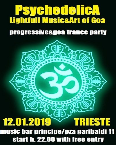 Party Flyer ***PsychedelicA***Lightfull Music&Art of Goa 12 Jan '19, 22:00
