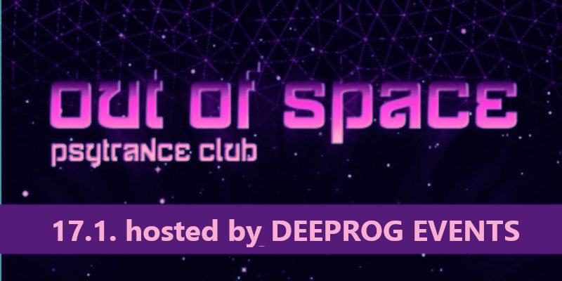 Party Flyer OUT of SPACE – hosted by Deeprog Events 17 Jan '19, 22:00