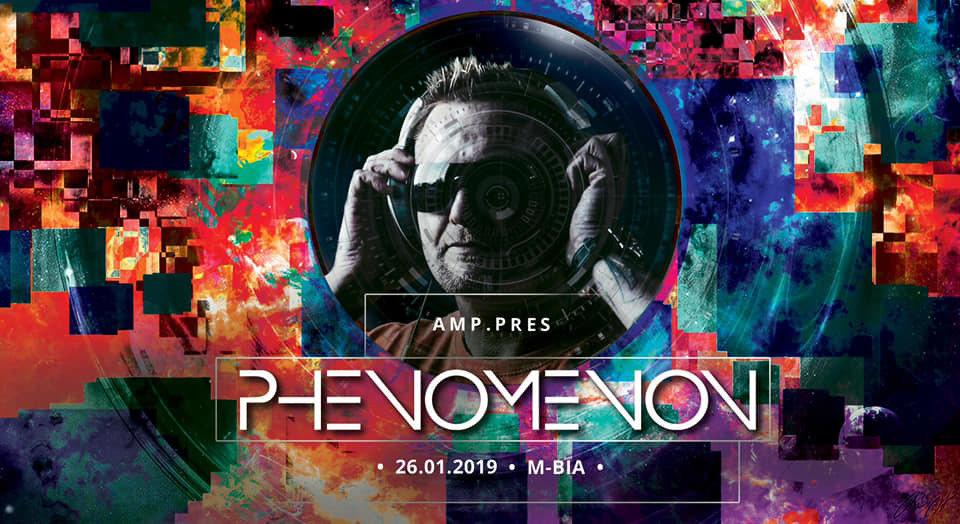 AMP.pres Phenomenon (Dk) 26 Jan '19, 23:00