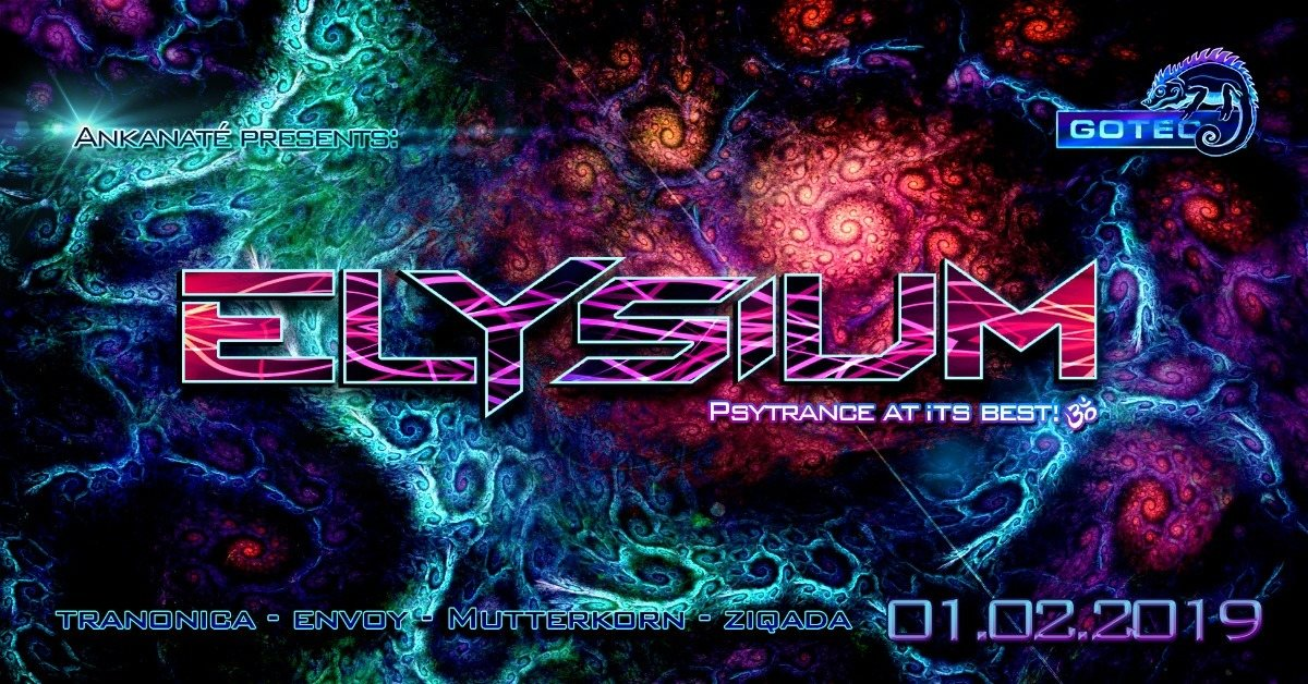 ๑ Ankanaté presents: Elysium GOA ๑ 1 Feb '19, 23:00