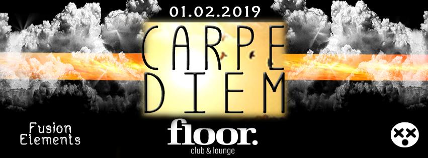 Party Flyer Carpe Diem 1 Feb '19, 22:00