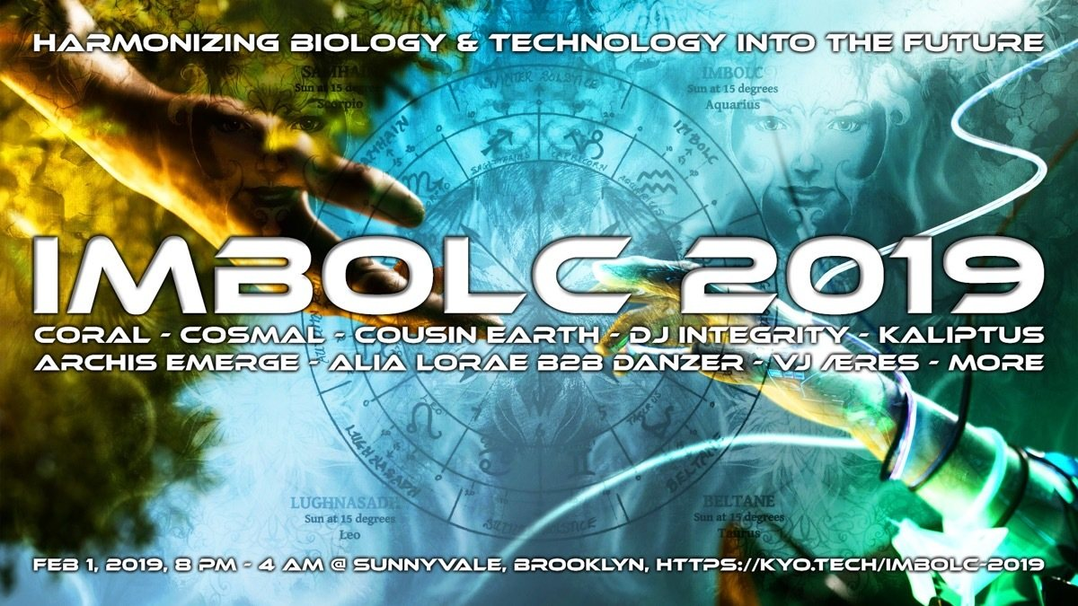 Party Flyer IMBOLC 2019 - ft. Coral, Cosmal, & Kaliptus 1 Feb '19, 08:00