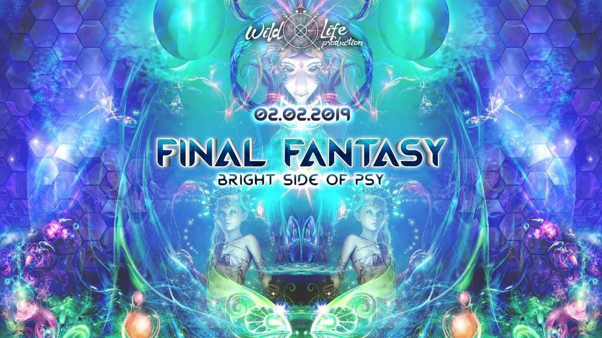 Party Flyer Final Fantasy bright side of the Psy feat. Juelz Bday 2 Feb '19, 22:00