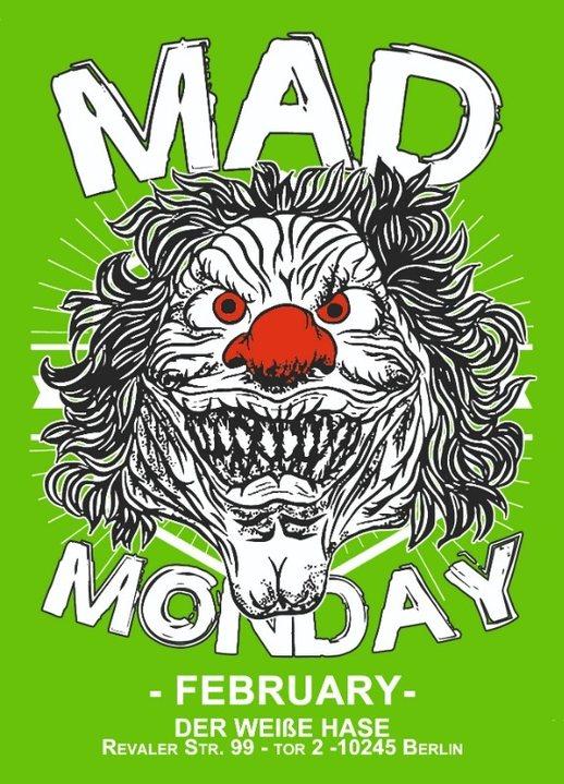 Mad Monday • presents Winter Edition | 04.02.19 |l 4 Feb '19, 23:00