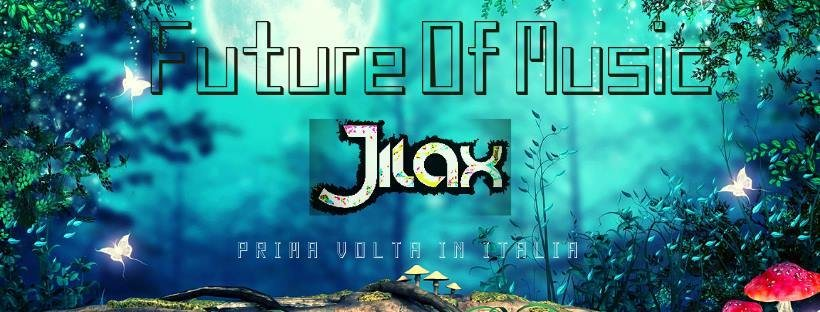 Party Flyer Future Of Music with Jilax (first time in Italy) 9 Feb '19, 22:00