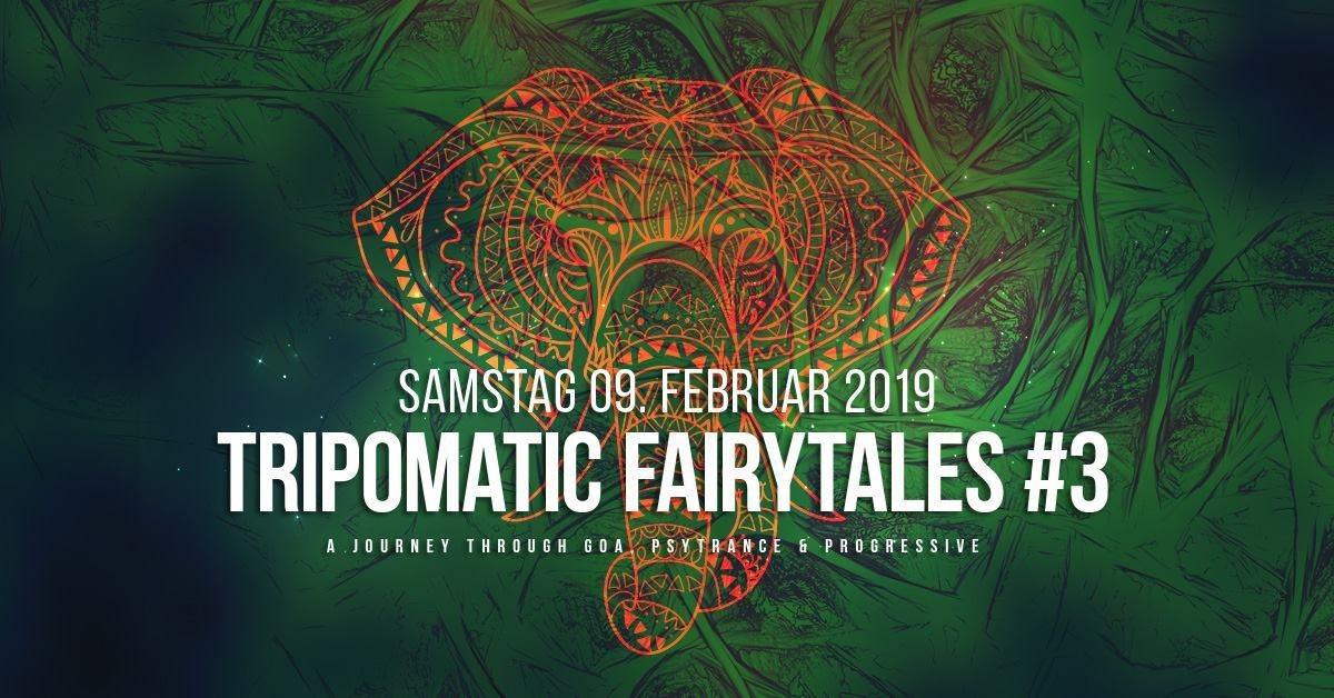 Tripomatic Fairytales #3 9 Feb '19, 22:00