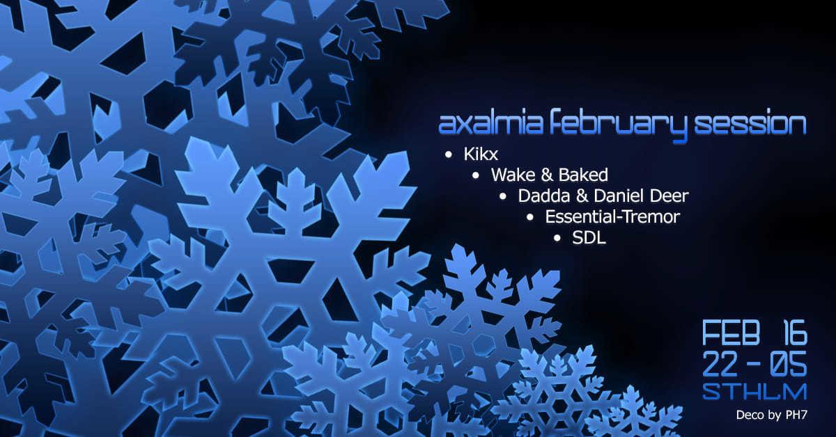 Party Flyer Axalmia February Session 16 Feb '19, 22:00