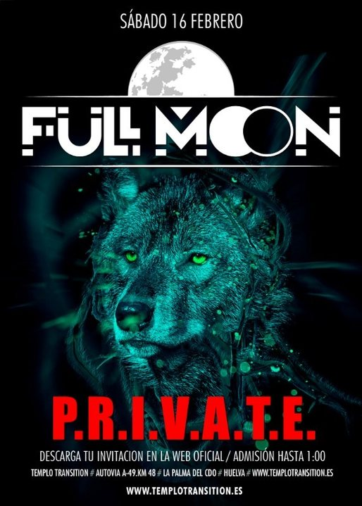 FULL MOON P.R.I.V.A.T.E. 16 Feb '19, 23:00