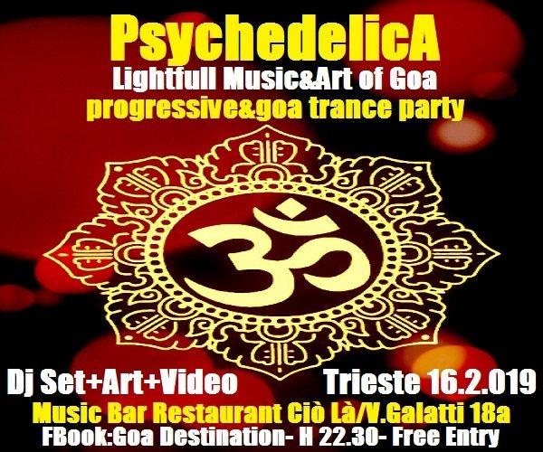 Party Flyer ***PsychedelicA***Lightfull Music&Art of Goa*** 16 Feb '19, 22:30