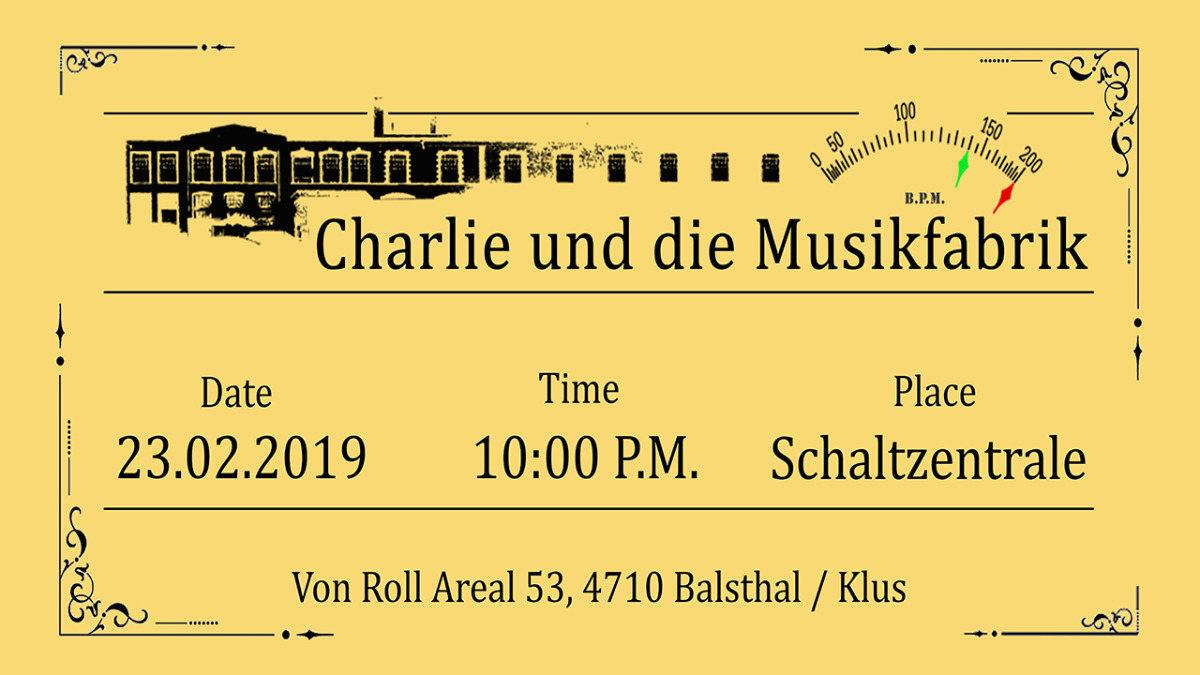 Charlie und die Musikfabrik 23 Feb '19, 22:00