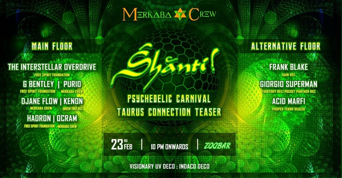 Party Flyer Śhānti! Taurus Teaser Psy&Techno Carnival party 23 Feb '19, 23:00