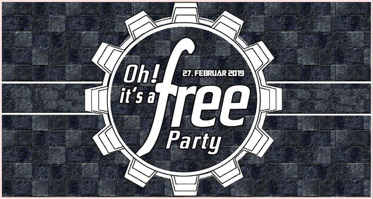 Party Flyer Oh it's a Free Party - FREiER EiNTRiTT - 27. Februar 2019 27 Feb '19, 22:30
