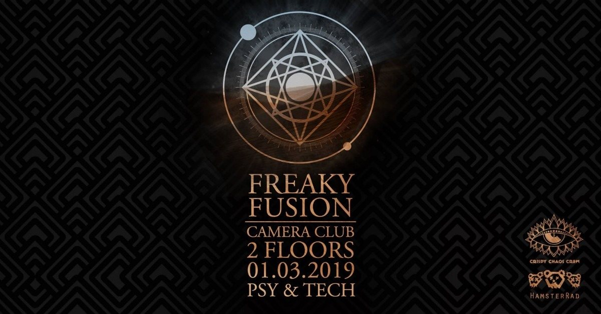 Party Flyer Freaky Fusion @Camera Club 1 Mar '19, 23:00