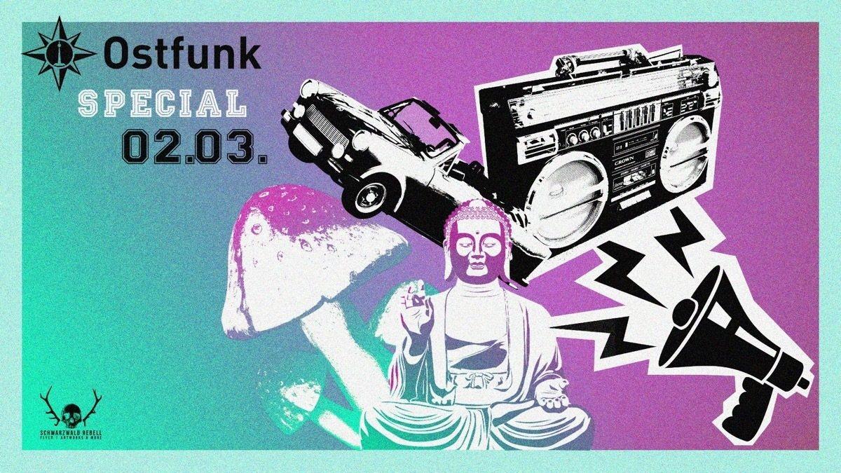 Party Flyer Ostfunk Special /w.Earthling & Aka Aka uvm. 2 Mar '19, 23:00