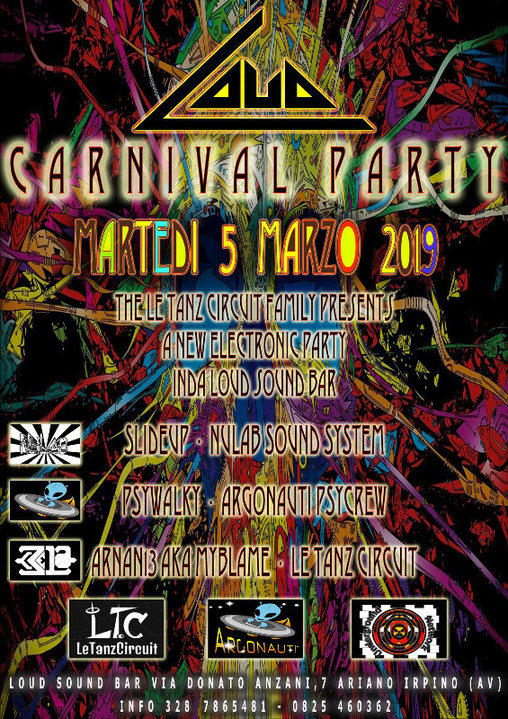 Party Flyer Loud Carnival Party from Le Tanz Circuit Family 5 Mar '19, 22:00