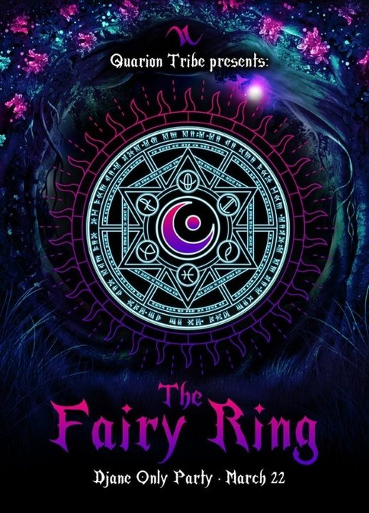Party Flyer The Fairy Ring♡Only Djane Party♡ 4th Edition 8 Mar '19, 01:00
