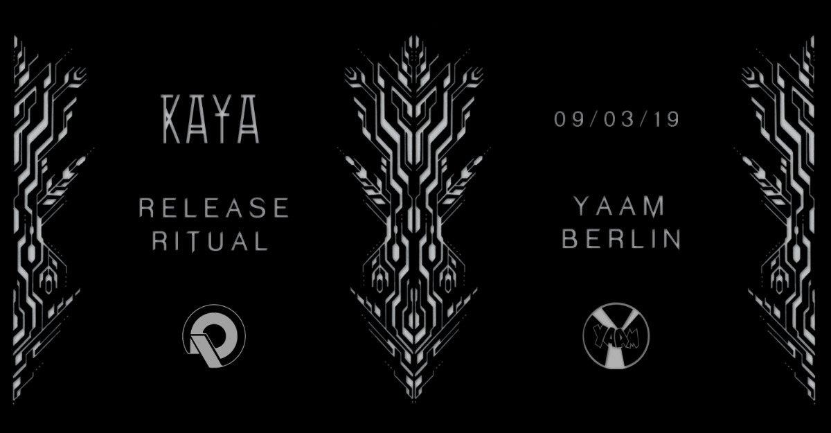 Party Flyer __KAYA_ Album RELEASE RITUAL II__ 9 Mar '19, 22:00