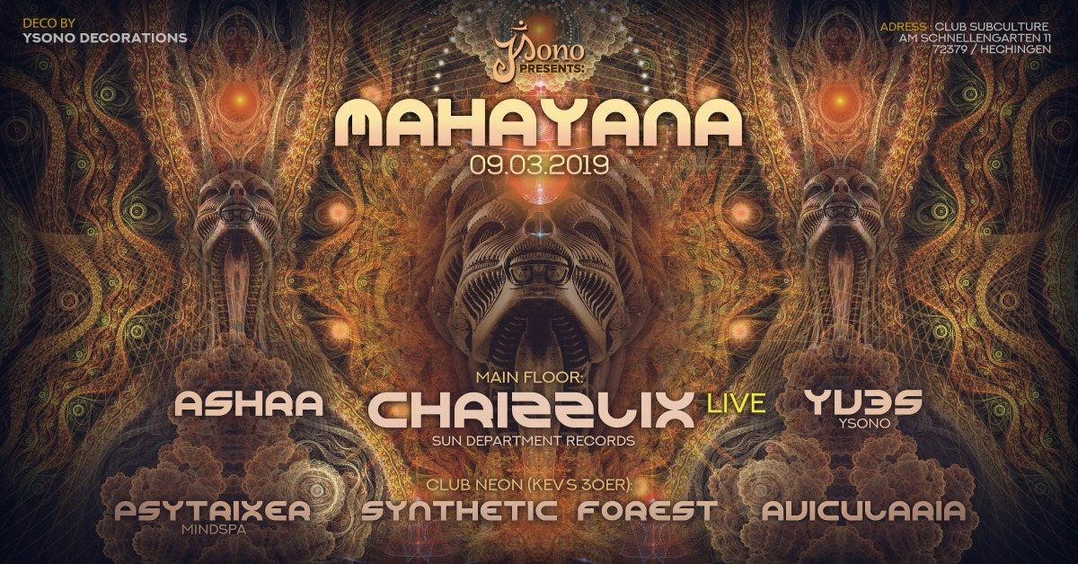 Party Flyer Mahayana with Chrizzlix LIVE & Kev´s Bday 9 Mar '19, 22:00