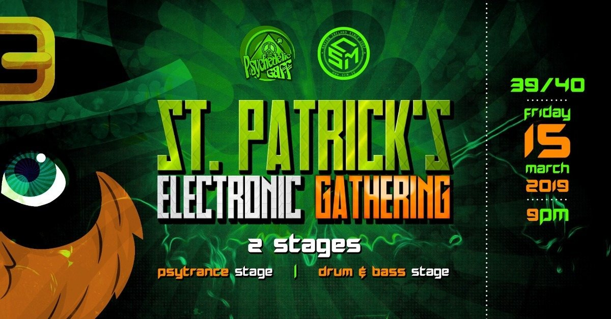 Party Flyer St. Patrick's Electronic Gathering 15 Mar '19, 21:00