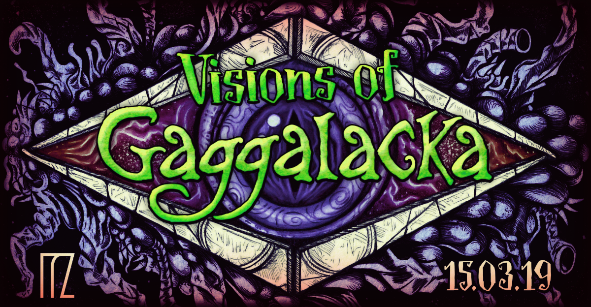 Party Flyer Visions of Gaggalacka - a psychedelic playground on 3 floors 15 Mar '19, 23:30