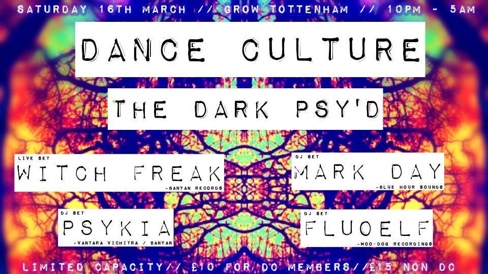 Party Flyer Dance Culture: The Dark Psy'd 16 Mar '19, 22:00