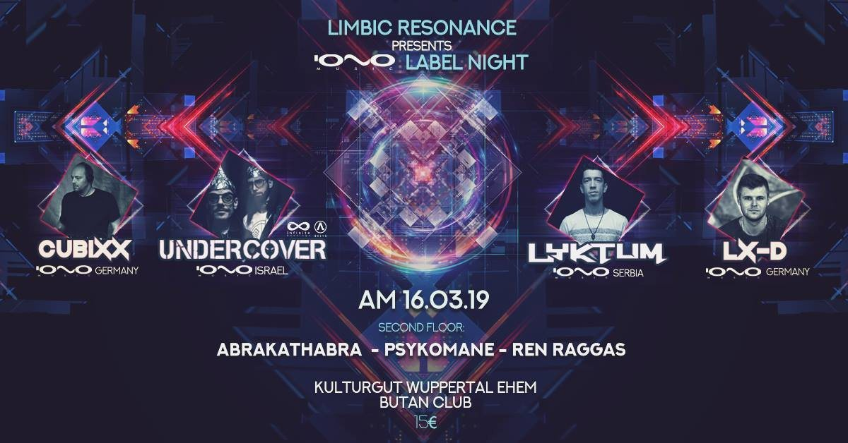 Party Flyer Limbic Resonance pres. IONO MUSIC LABEL NIGHT 16 Mar '19, 22:00