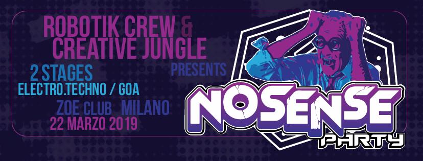 Party Flyer No Sense Party with Robotik Crew - Creative Jungle - Npk 22 Mar '19, 23:00