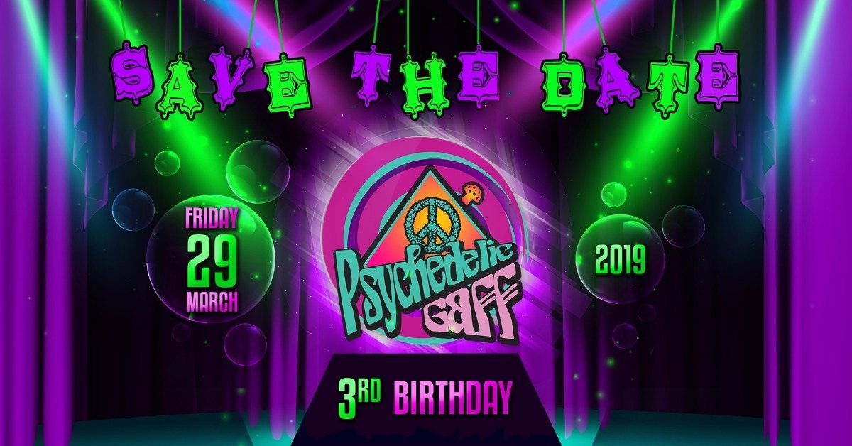 Party Flyer Psychedelic Gaff 3rd Birthday - Circus Celebration 29 Mar '19, 21:00