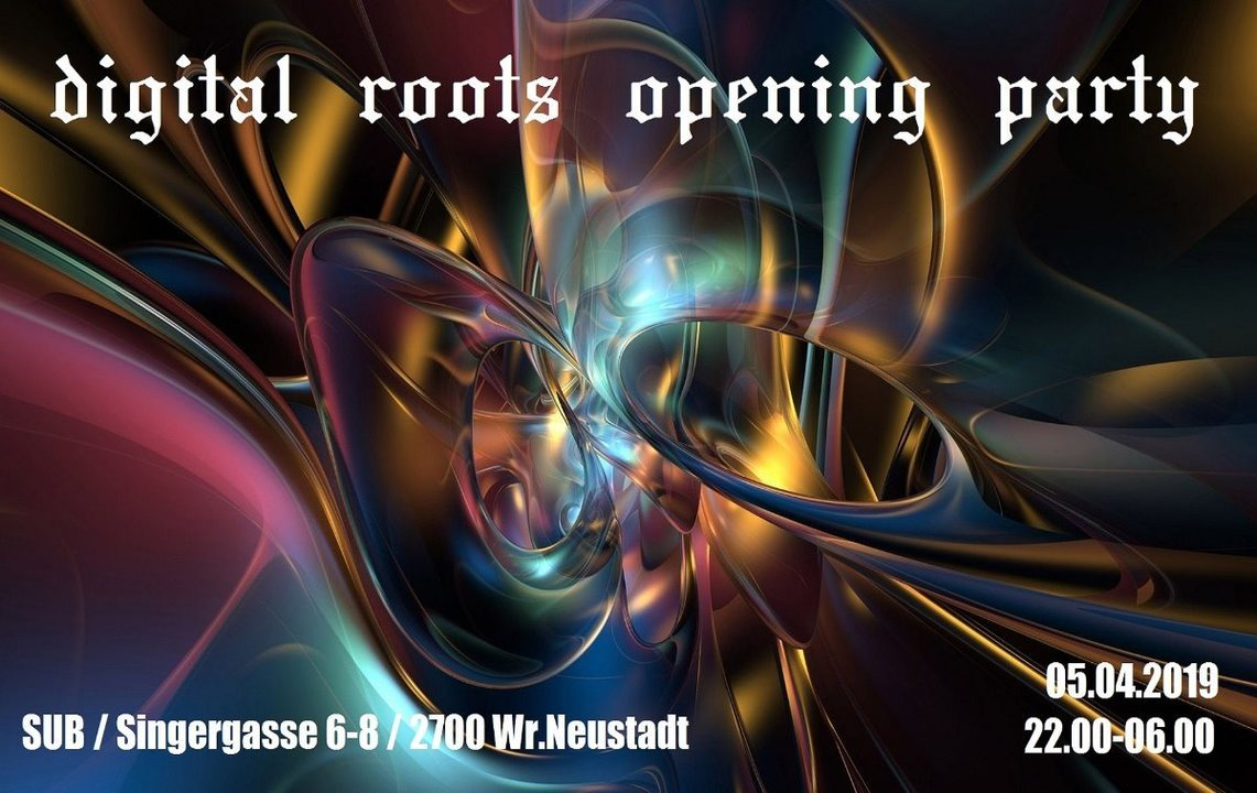 Party Flyer digital roots opening party 5 Apr '19, 22:00