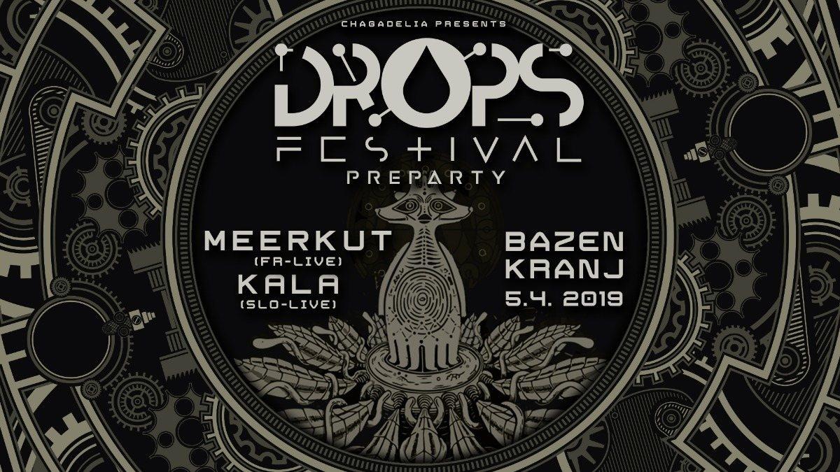 Party Flyer DROPS festival PREPARTY with MEERKUT & KALA 5 Apr '19, 23:00