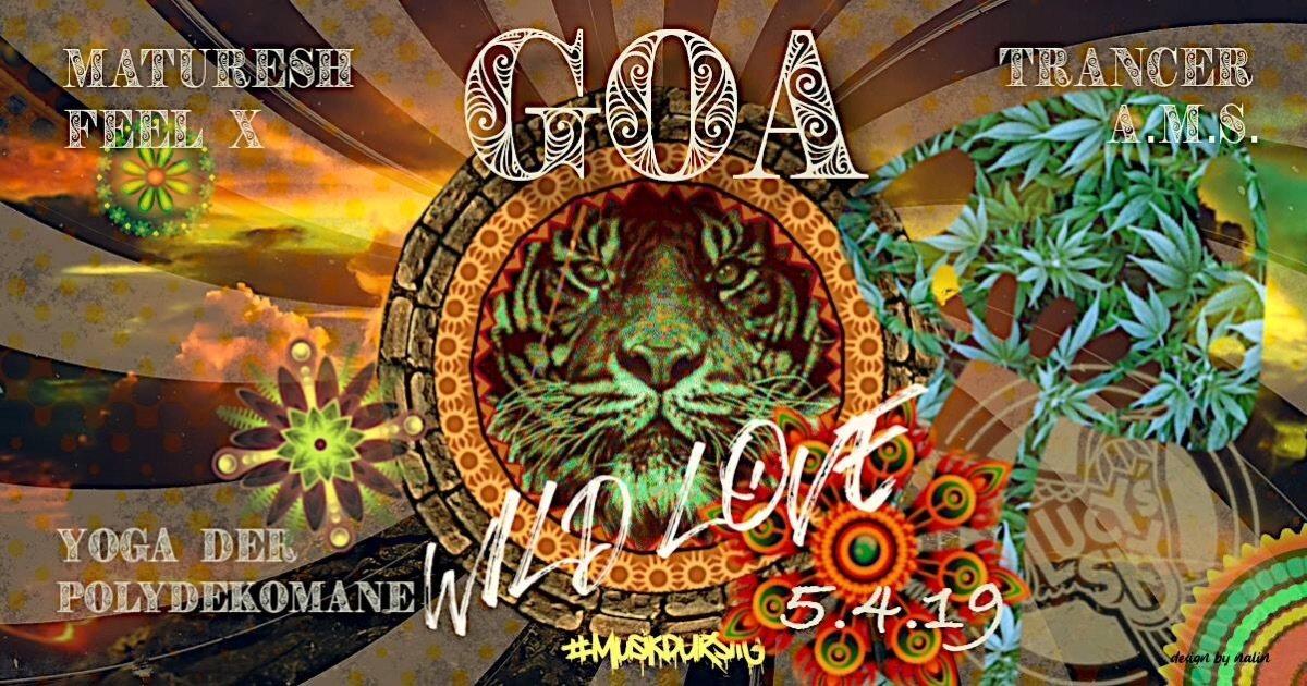 Party Flyer Goa wild Love 5 Apr '19, 22:00