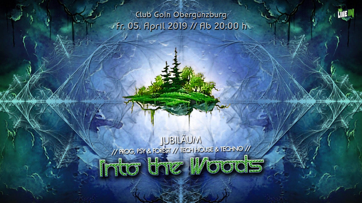 Party Flyer Into the Woods - Jubiläum :-) 5 Apr '19, 22:00