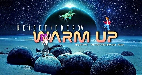 Party Flyer Warm-UP 2019 Reisefieber XV 6 Apr '19, 21:00